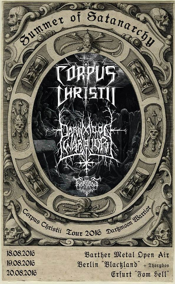 19.08.2016 - Blackland Berlin - Corpus Christii // Darkmoon Warrior // Thorybos